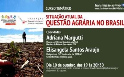 ENFPT realiza curso temático sobre a questão agrária no Brasil
