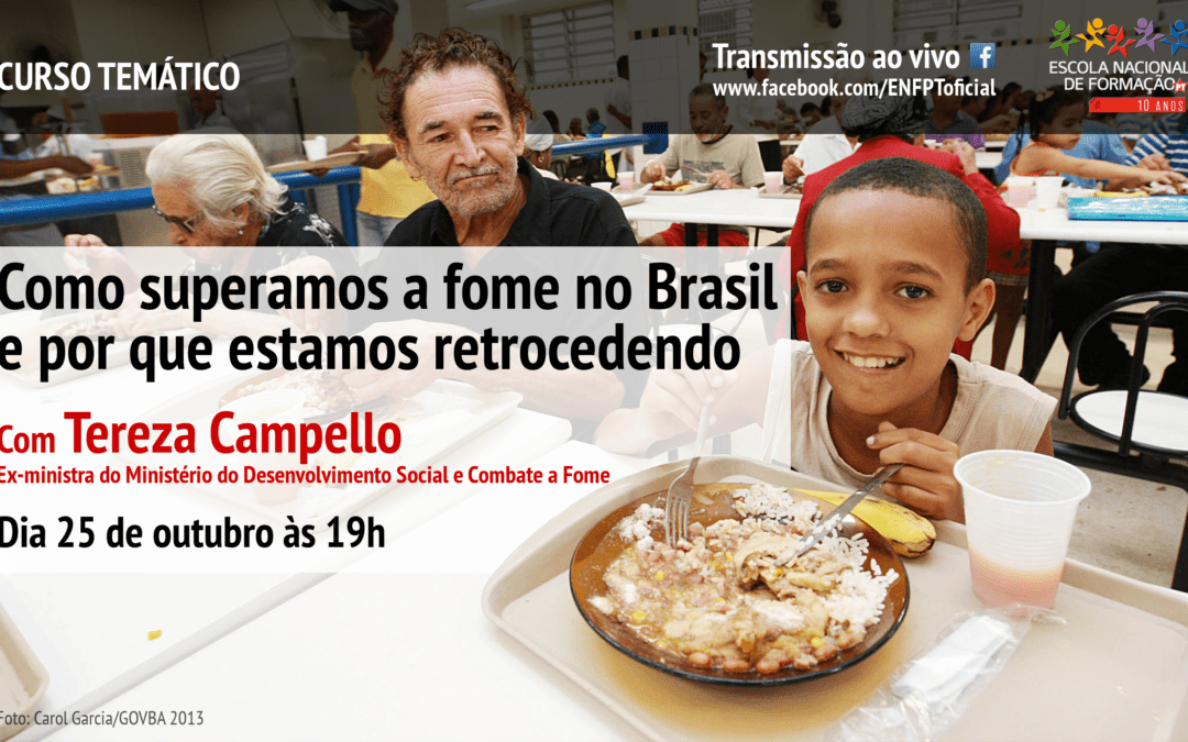 "ENFPT realiza curso temático ""Como superamos a fome no Brasil e por que estamos retrocedendo"""