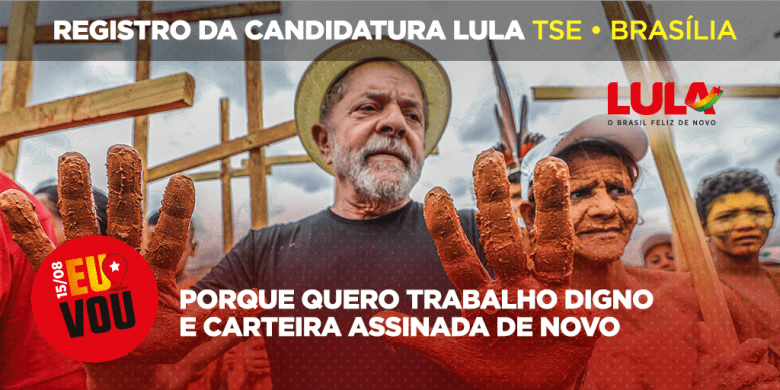 Em Pauta Conjuntura: Mobilizações marcam registro da candidatura de Lula