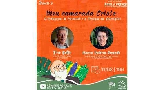 Ciclo de Debates Paulo Freire 100 Anos: Um Projeto de Esperança