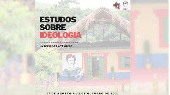 Estão abertas as inscrições para o Curso: Introdução aos estudos sobre Ideologia